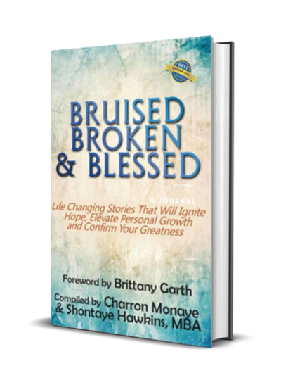Bruised, Broken, and Blessed